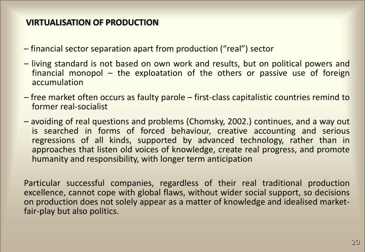 VIRTUALISATION OF PRODUCTION