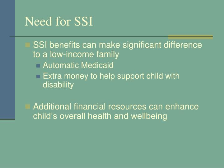 Need for SSI