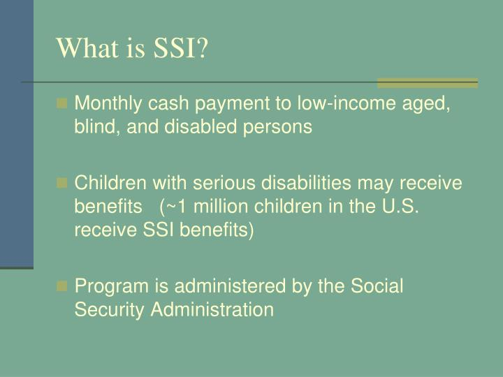 What is SSI?