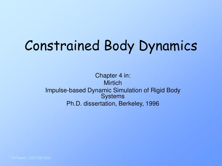 Constrained Body Dynamics
