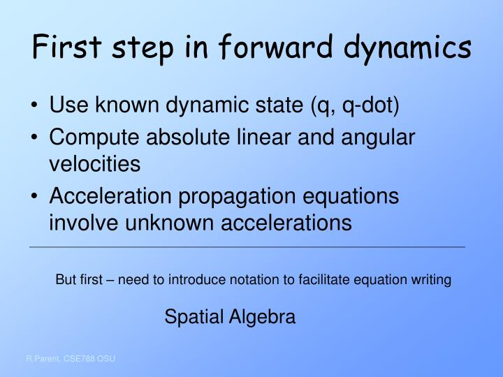 First step in forward dynamics
