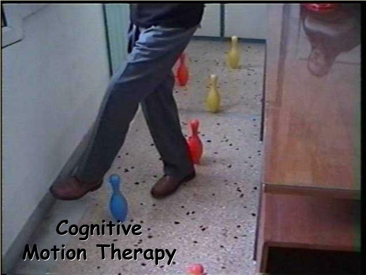 Cognitive Motion Therapy