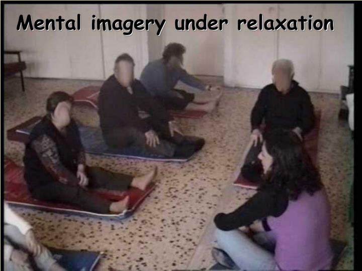Mental imagery under relaxation