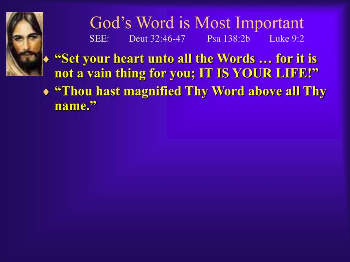 God's Word is Most Important