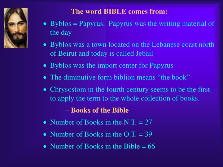 The word BIBLE comes from: