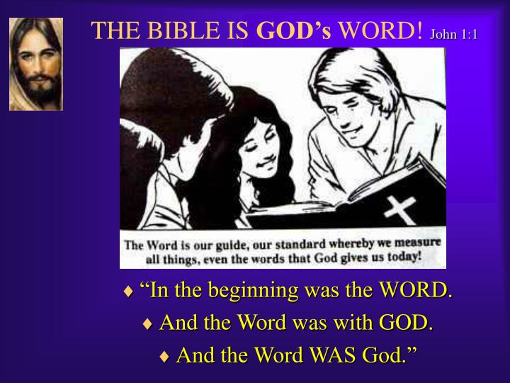 The bible is god s word john 1 1