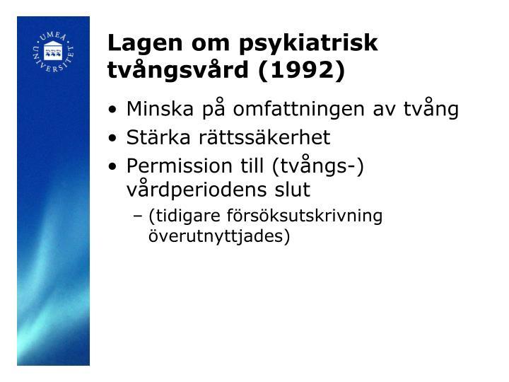 Lagen om psykiatrisk tvångsvård (1992)