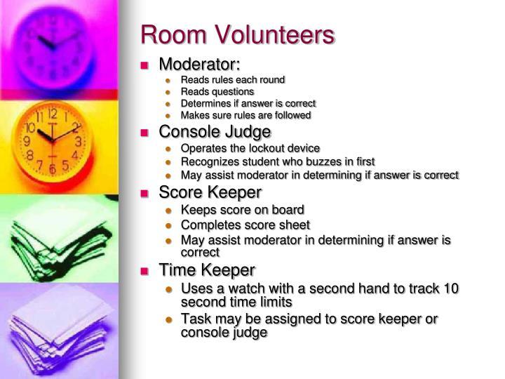 Room Volunteers