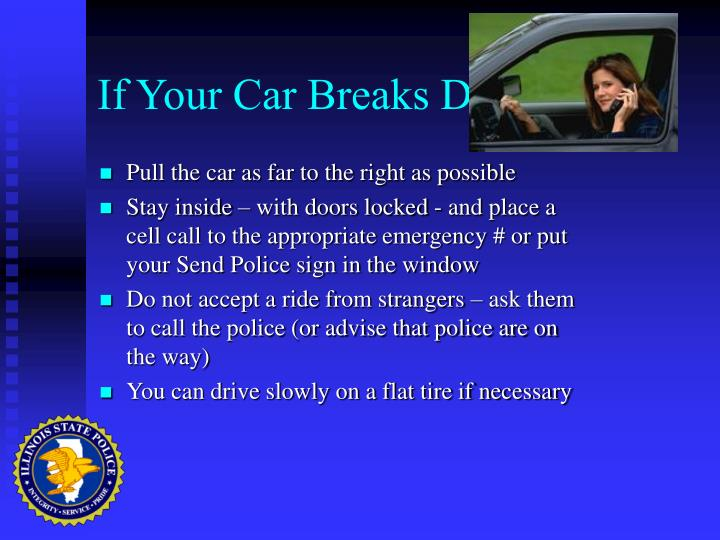 If Your Car Breaks Down…