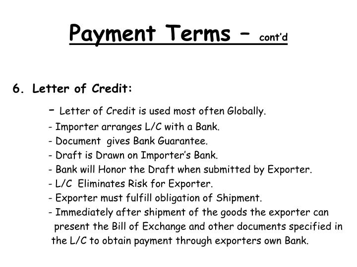 Payment Terms –
