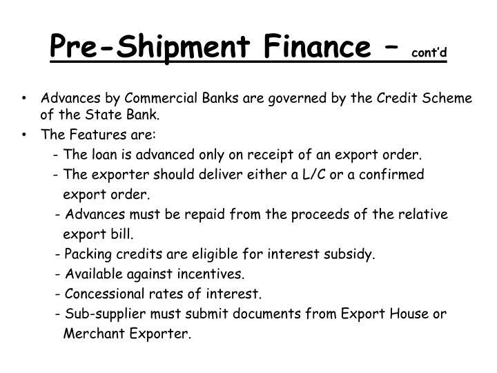 Pre-Shipment Finance –