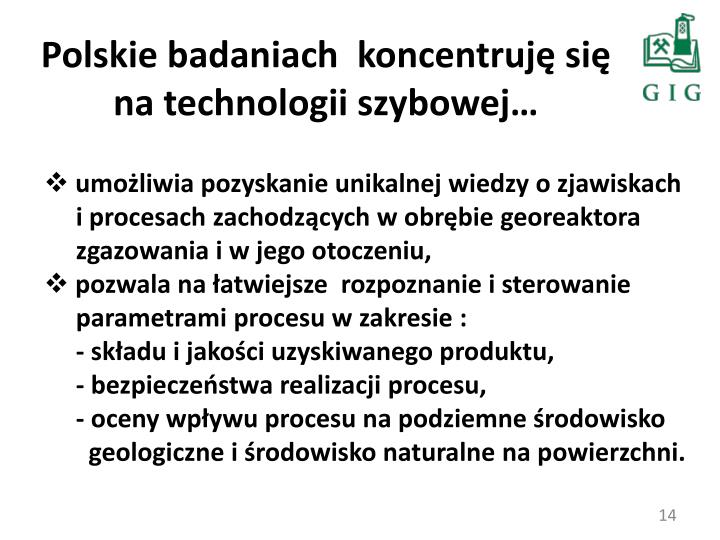 Polskie badaniach  koncentruję się