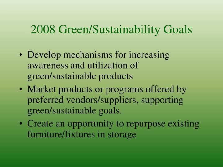 2008 Green/Sustainability Goals