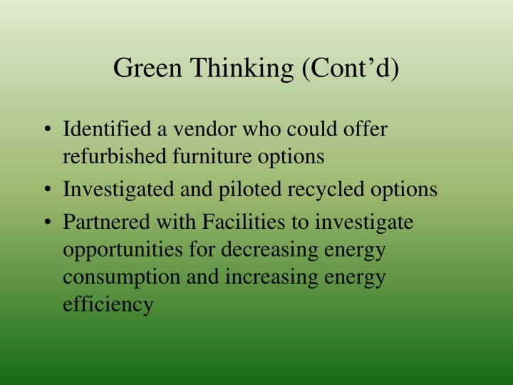 Green Thinking (Cont'd)