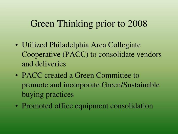 Green Thinking prior to 2008
