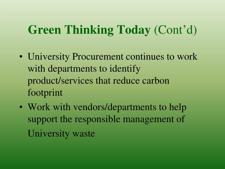 Green Thinking Today