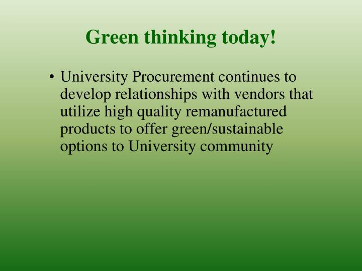 Green thinking today!