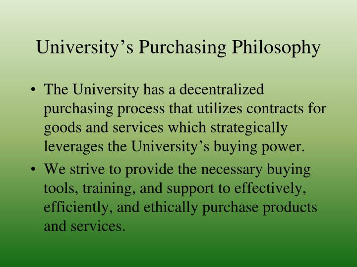 University's Purchasing Philosophy