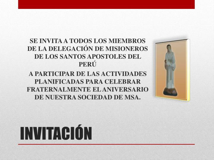 SE INVITA A TODOS LOS MIEMBROS DE LA DELEGACIÓN DE MISIONEROS DE LOS SANTOS APOSTOLES DEL PERÚ