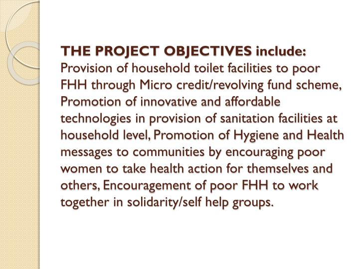 THE PROJECT OBJECTIVES include: