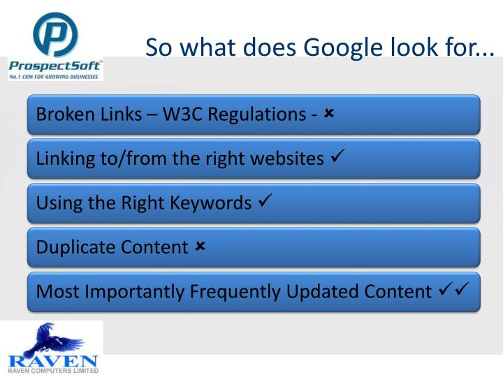 So what does Google look for...