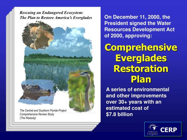 Rescuing an Endangered Ecosystem: