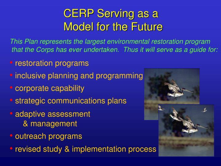 CERP Serving as a