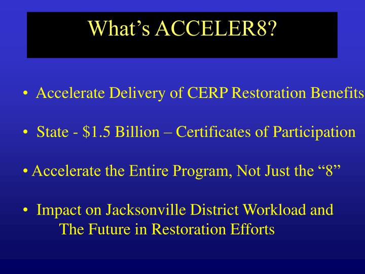 What's ACCELER8?