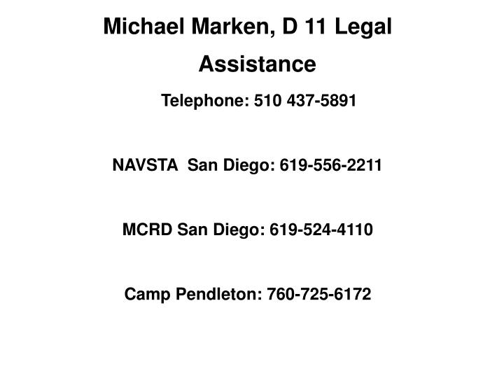 Michael Marken, D 11 Legal Assistance
