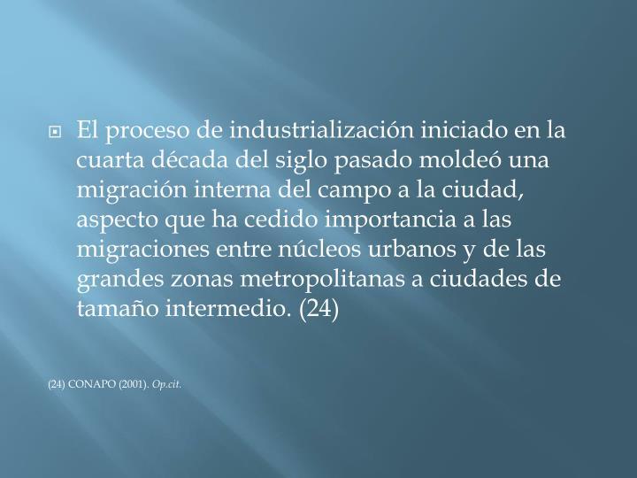 El proceso de industrializacin iniciado en la cuarta dcada del siglo pasado molde una migracin interna del campo a la ciudad, aspecto que