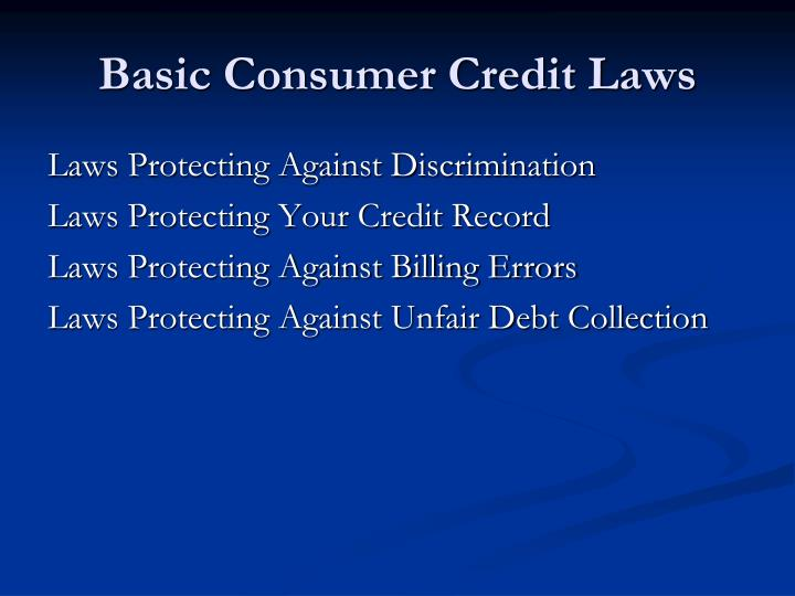 Basic consumer credit laws