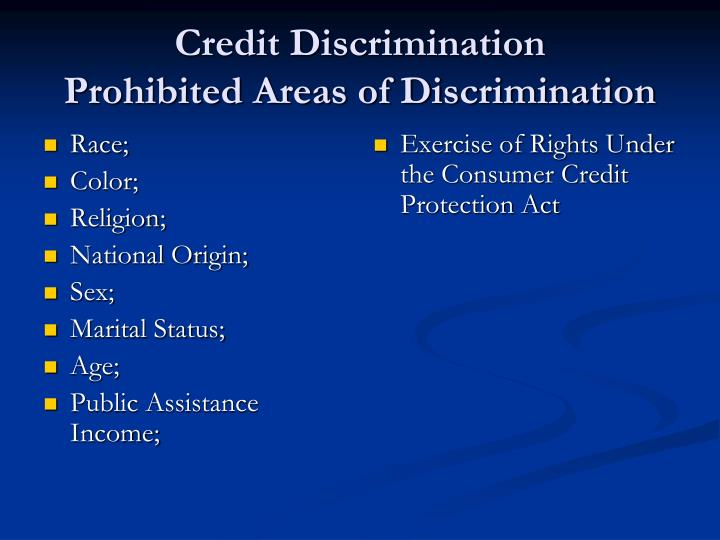 Credit discrimination prohibited areas of discrimination