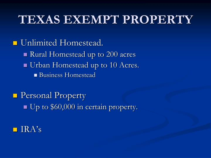 TEXAS EXEMPT PROPERTY