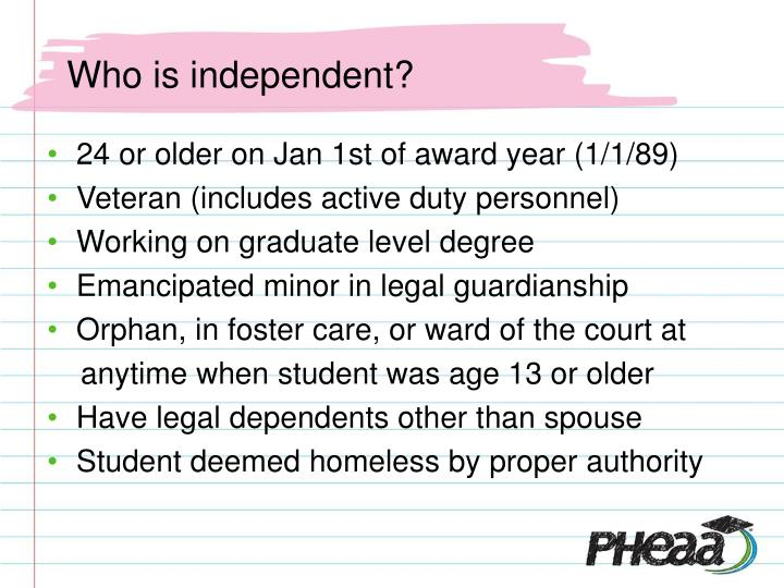 Who is independent?