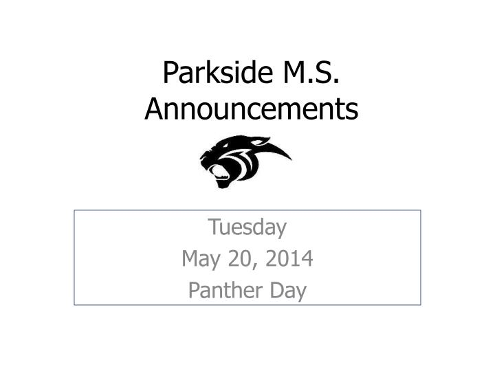 Parkside m s announcements