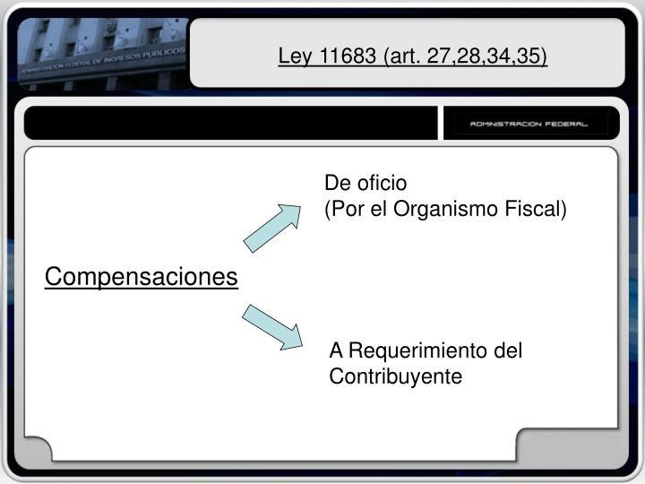 Ley 11683 (art. 27,28,34,35)