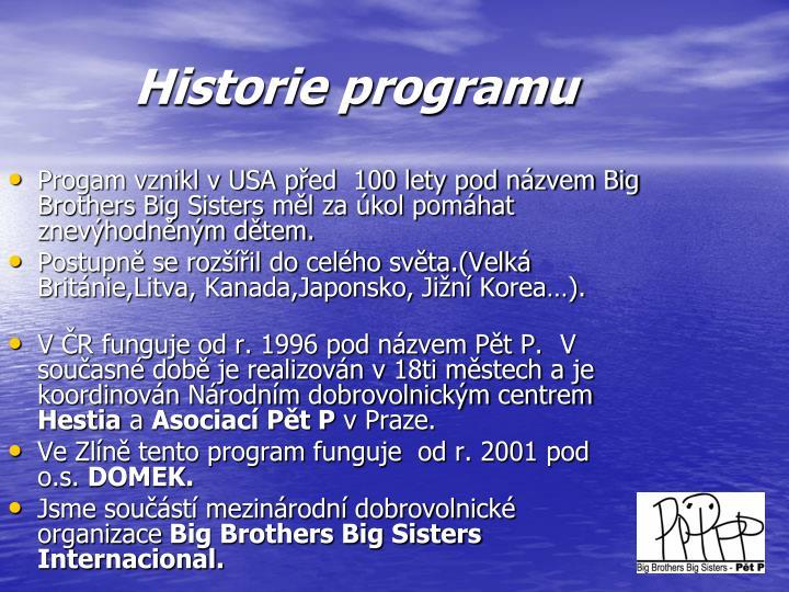 Historie programu