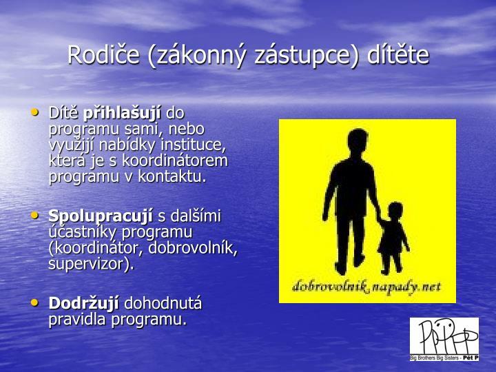 Rodiče (zákonný zástupce) dítěte