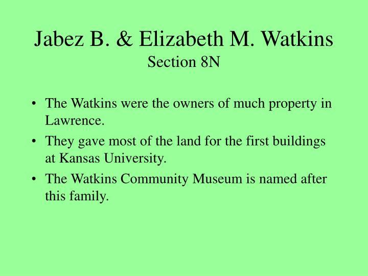Jabez B. & Elizabeth M. Watkins