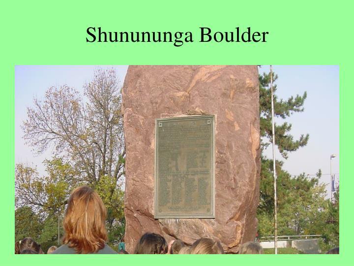 Shunununga Boulder