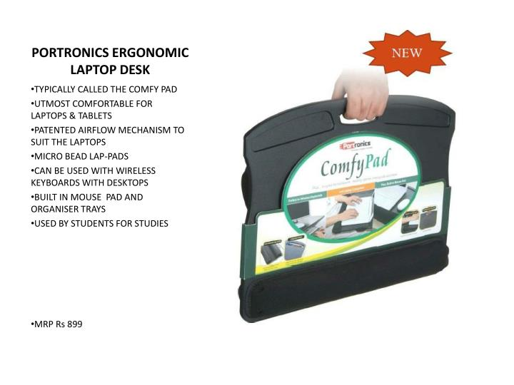 PORTRONICS ERGONOMIC LAPTOP DESK