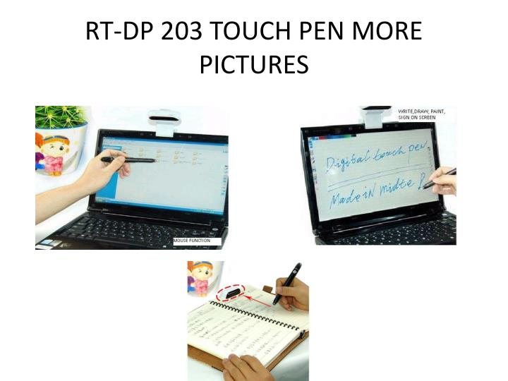 RT-DP 203 TOUCH PEN MORE