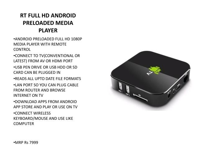 RT FULL HD ANDROID PRELOADED MEDIA PLAYER