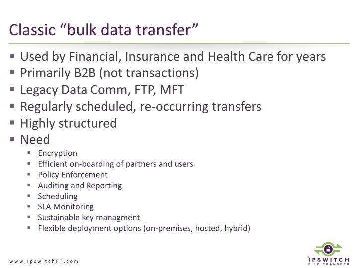 "Classic ""bulk data transfer"""
