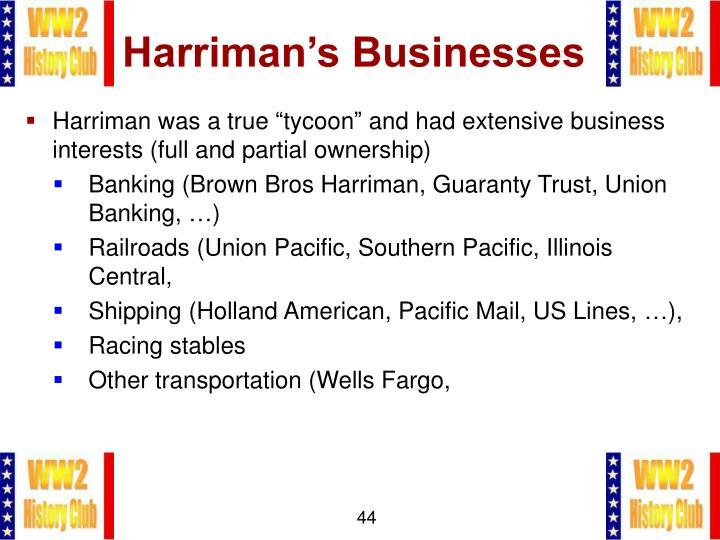 Harriman's Businesses