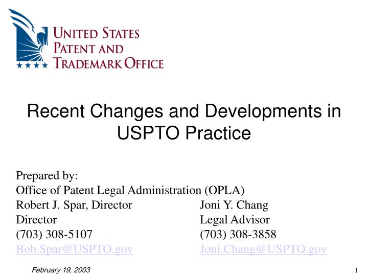 Recent changes and developments in uspto practice
