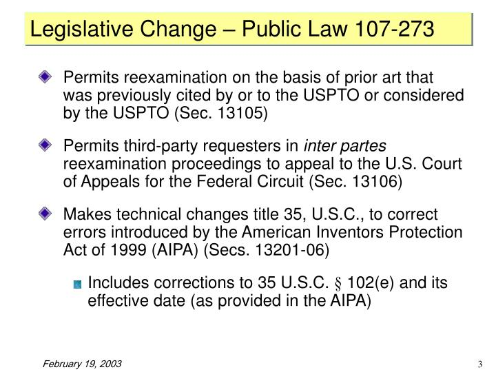 Legislative Change – Public Law 107-273