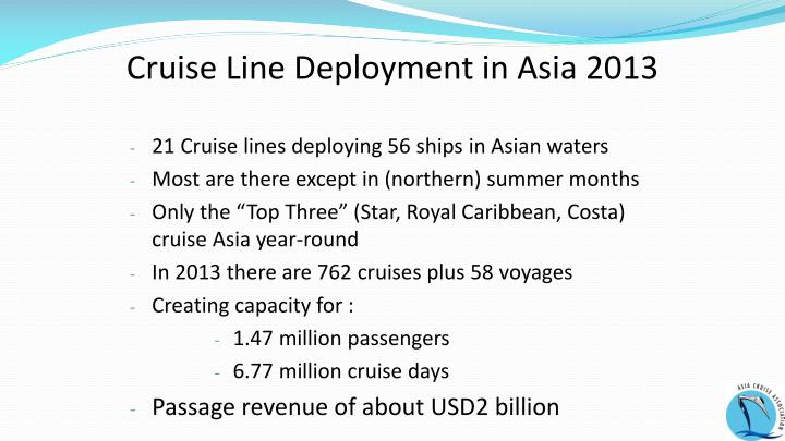 Cruise Line Deployment in Asia 2013