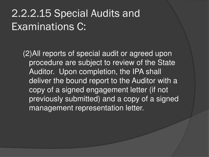 2.2.2.15 Special Audits and Examinations C: