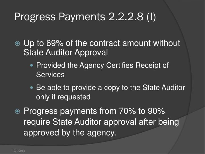 Progress Payments 2.2.2.8 (I)